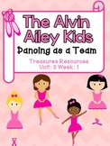 The Alvin Ailey Kids Focus Wall and Centers Treasures Common Core Alligned
