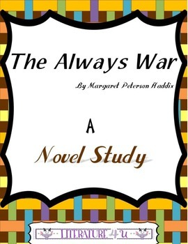 The Always War by Margaret Peterson Haddix  A Study Guide