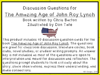 The Amazing Age of John Roy Lynch Discussion Question Cards