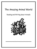 The Amazing Animal World Week 2: Reading and Writing about Animals 1st Grade