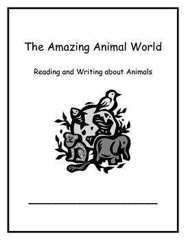 The Amazing Animal World Week 2: Reading and Writing about