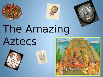 The Amazing Aztecs PART TWO