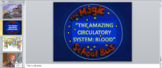 The Amazing Circulatory System - 10 Lessons