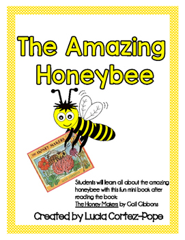 The Amazing Honeybee Book