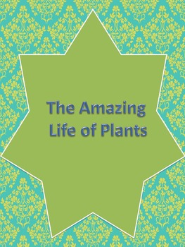 The Amazing Lives of Plants-Black and White edition