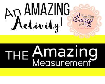 The Amazing Measurement Activity