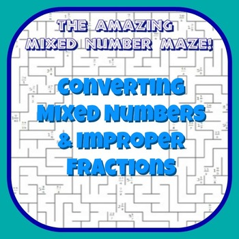 The Amazing Mixed Number Maze - Converting Mixed Numbers and Improper Fractions