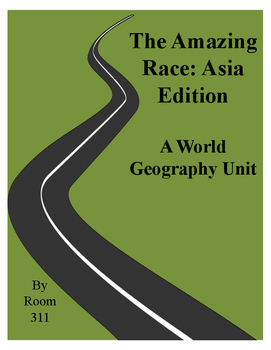 The Amazing Race: Asia Edition For World Geography
