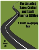 The Amazing Race: Central and South America Edition, A World Geography Unit