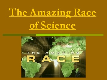 The Amazing Race of Science: Introduction PowerPoint Presentation