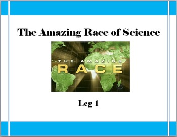 The Amazing Race of Science: End of the Year Science Game LEG 1