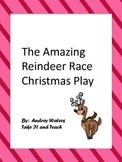 The Amazing Reindeer Race Christmas Play