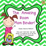 The Amazing Room Mom Binder - Chevron - Help her be organi