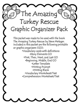 The Amazing Turkey Rescue Graphic Organizer Pack