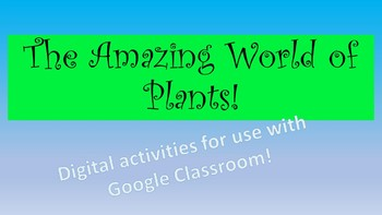 The Amazing World of Plants Digital Activities