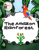 The Amazon Rainforest Unit for Early Learners