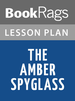The Amber Spyglass Lesson Plans