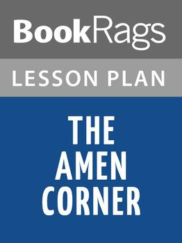 The Amen Corner Lesson Plans