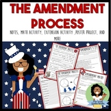 The Constitutional Amendment Process: Notes, Lesson, and Math Activity Lesson