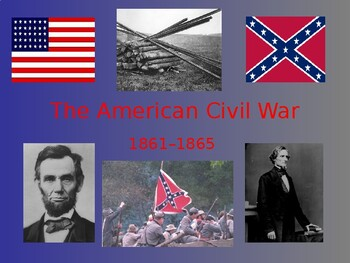 The American Civil War PowerPoint (with higher order thinking questions)