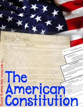The American Constitution: A Nonfiction Close Reading Activity