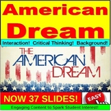 The American Dream PowerPoint: Lesson, Notes, Responses, and More!