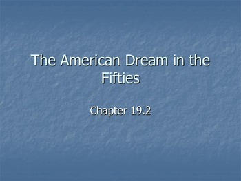 The American Dream in the Fifties