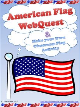 American Flag WebQuest and Flag Designing Activity