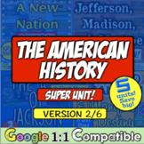 American History Super Unit Version 2/4: (1788-1850) 5 Unit Bundle! Save 20%!