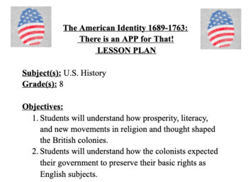 The American Identity 1689-1763:  There is an APP for That!