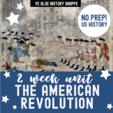 The American Revolution - 2 week Distance Learning unit - APUSH & US History