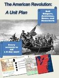 The American Revolution: A Unit Plan