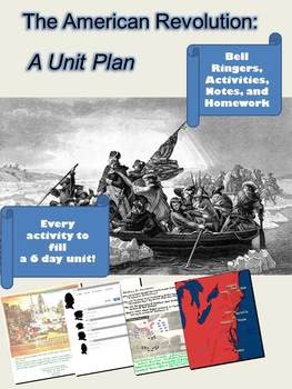 The American Revolution: A Unit Plan