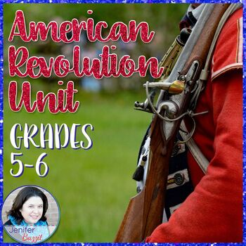 The American Revolution- An Active, Engaging Unit