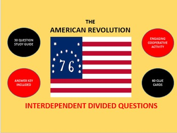 The American Revolution: Interdependent Divided Questions Activity