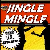 The American Revolution Jingle Mingle Fun, Review Activity