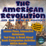 The American Revolution Lesson Plans & Interactive Notebook Complete Unit