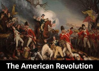 The American Revolution Power Point, Worksheet, Printable Student Notes