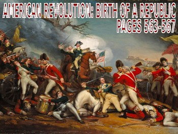 W22.4 - The American Revolution - PowerPoint Notes