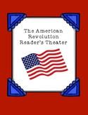 The American Revolution Reader's Theater
