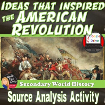 The American Revolution Significance Lecture & Text Analysis Activity