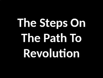 The American Revolution - Steps Towards War