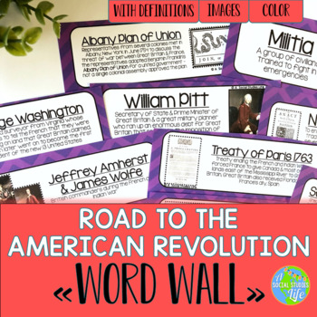 American Revolution - Road to the American Revolution Word Wall