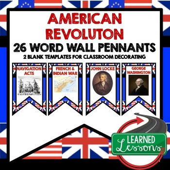 The American Revolution Word Wall Pennants