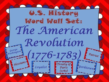 The American Revolution Word Wall Set (1776-1783)