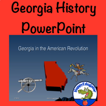 The American Revolution and Georgia PowerPoint