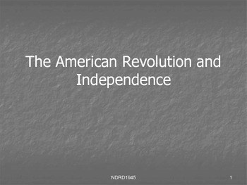 The American Revolution and Independence PowerPoint
