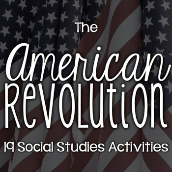 The American Revolution - the Revolutionary War
