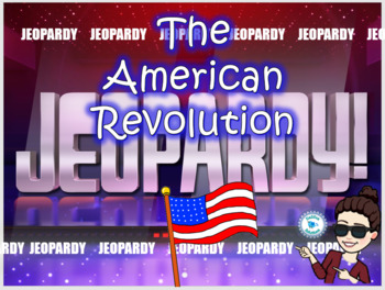 The American Revolution unit - Jeopardy Review Game
