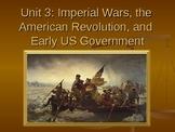 The American Revolutionary Period (Unit 3)